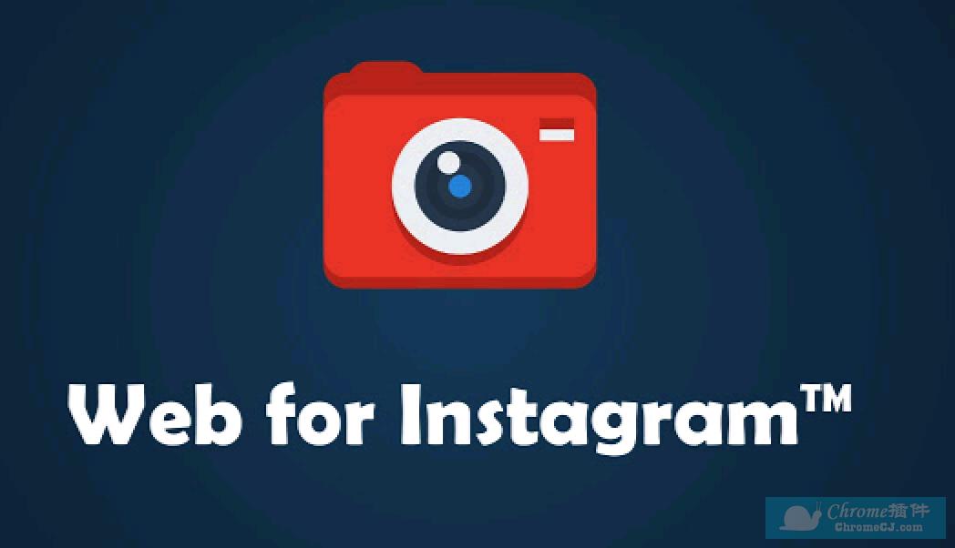 Web for Instagram简介